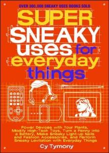 sneaky things